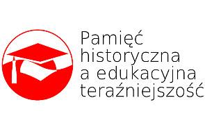 Pamięć historyczna a edukacyjna teraźniejszość