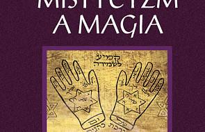 Żydowski Mistycyzm a magia