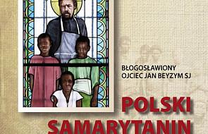 Polski Samarytanin - bł Jan Beyzym
