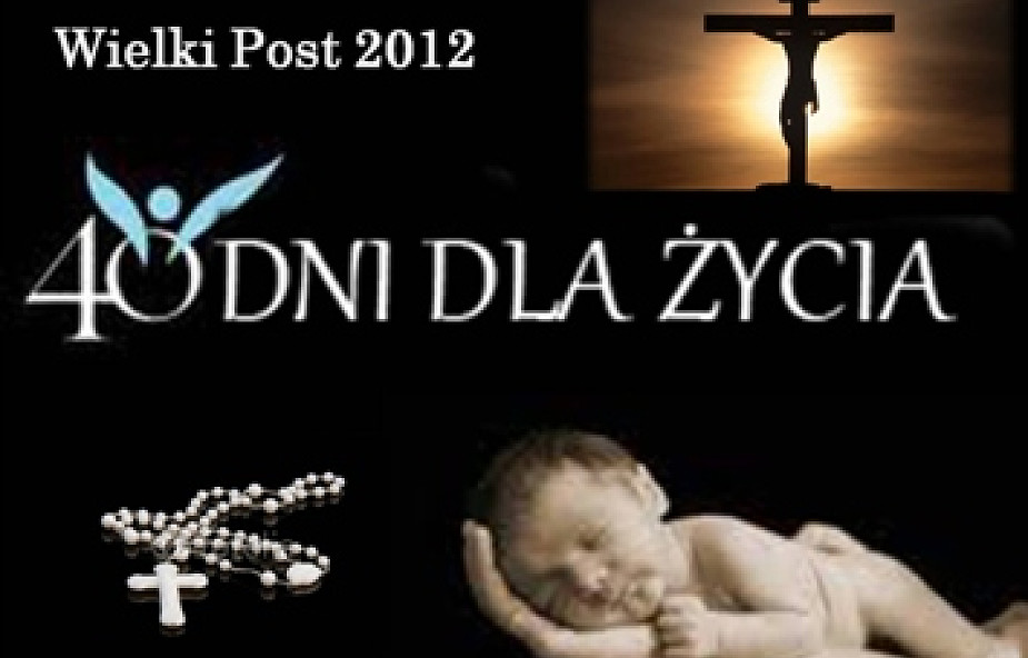 """Krucjata modlitewna """"40 Dni dla Życia"""""""