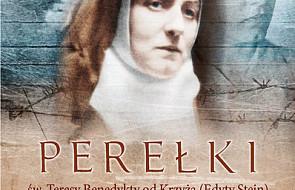 Perełki św. Teresy Benedykty od Krzyża
