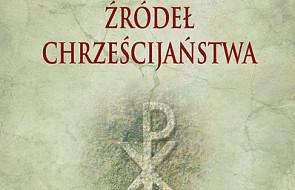 Reinterpretacje źródeł chrześcijaństwa