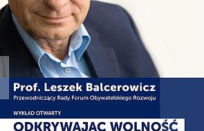 """""""Odkrywając wolność"""" - z prof. Balcerowiczem"""