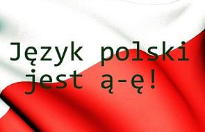 """Język polski jest ą-ę"""". Brońmy języka polskiego!"""