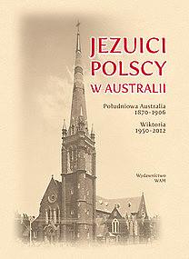 Jezuici i duszpasterstwo polonijne w Australii - zdjęcie w treści artykułu