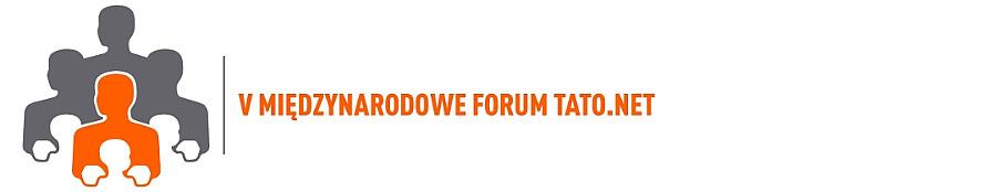 V Międzynarodowe Forum Tato.Net - zdjęcie w treści artykułu