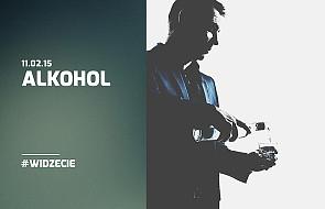Alkoholizm. To ty decydujesz!