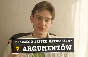Dlaczego jestem katolikiem - 7 argumentów