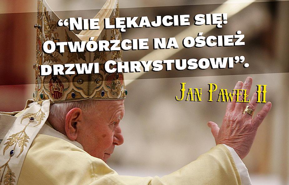 10 ważnych cytatów św. Jana Pawła II