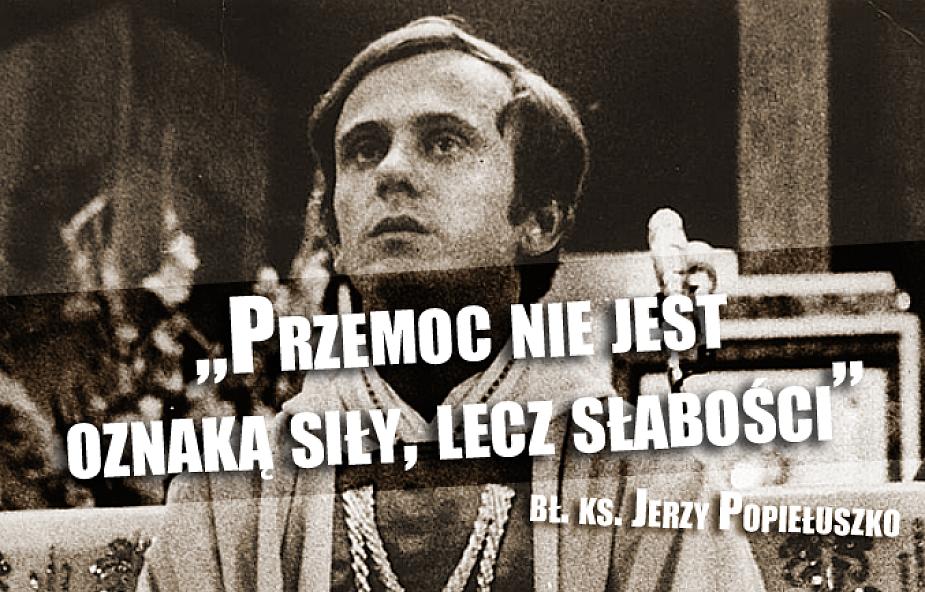 10 ważnych myśli bł. Jerzego Popiełuszki
