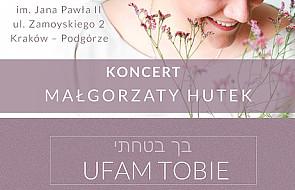 """Koncert Małgorzaty Hutek """"UFAM TOBIE"""""""