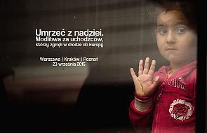 """""""Umrzeć z nadziei"""" - modlitwa za uchodźców"""