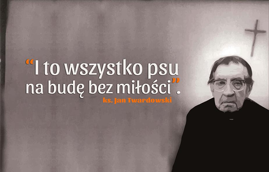 10 Najpiękniejszych Cytatów Ks Jana Twardowskiego