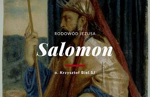 Dla tych, co zaspali - Salomon, ten który potrafił odróżnić dobro od zła