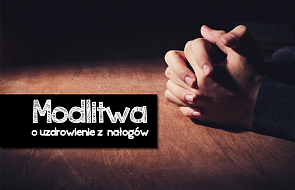 Modlitwa o uzdrowienie z nałogów