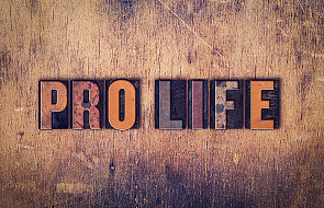 """Co to znaczy """"być pro-life"""""""