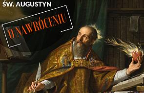 10 najlepszych cytatów św. Augustyna o nawróceniu