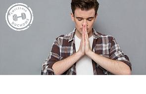 Jak przygotować się do Ćwiczeń Duchowych?
