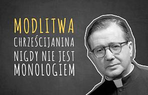 20 myśli św. Josemarii Escrivy o duchowości, modlitwie i życiu