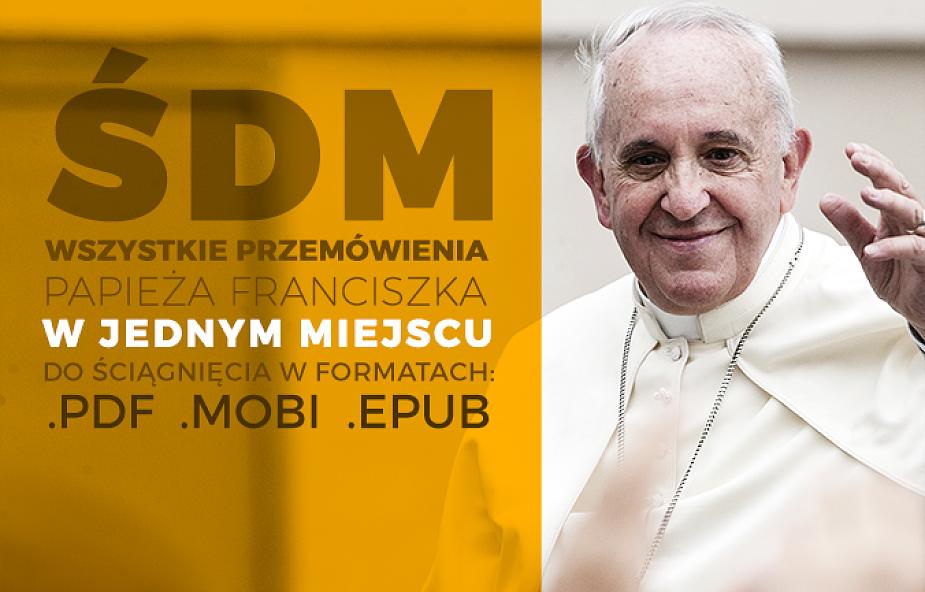 Wszystkie wystąpienia papieża Franciszka w Polsce