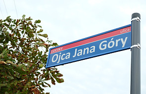 Pierwsza w Polsce ulica imienia ojca Jana Góry