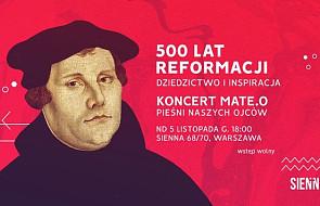 500 lat Reformacji - koncert Mate.O w Warszawie