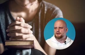 Adam Szustak OP o 3 rzeczach, które pozwolą rozpoznać, że Bóg mówi do ciebie