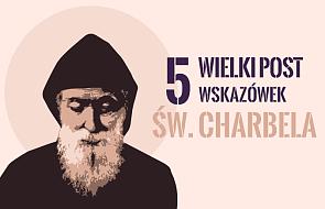 5 porad św. Charbela na Wielki Post