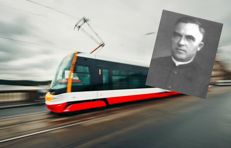 Błogosławiony, który patronuje... tramwajowi