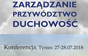 """Konferencja """"Zarządzanie, przywództwo a duchowość"""""""