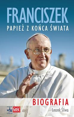Franciszek. Papież z końca świata