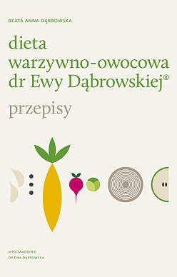 Dieta warzywno-owocowa dr Ewy Dąbrowskiej® - Przepisy