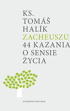 Zacheuszu!