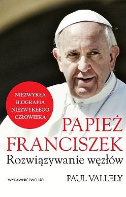 Papież Franciszek Rozwiązywanie węzłów