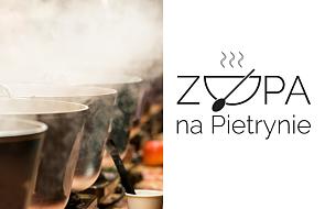 Ciepły posiłek z bezdomnymi i ubogimi. W Łodzi rusza Zupa na Pietrynie!