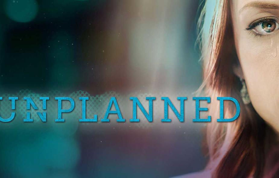 """Film na weekend: """"Nieplanowane"""""""