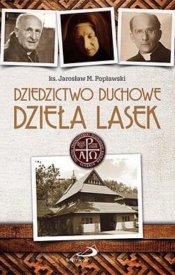 Dziedzictwo duchowe dzieła Lasek