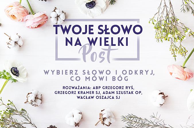 Propozycje na Wielki Post od DEON.pl - zdjęcie w treści artykułu nr 10