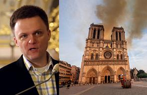 Szymon Hołownia: to człowiek podpala katedry, nie Bóg