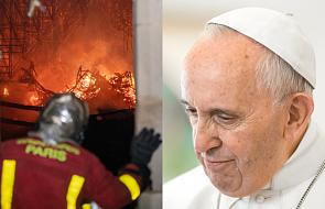 Papież rozmawiał z prezydentem Francji o pożarze w Notre Dame