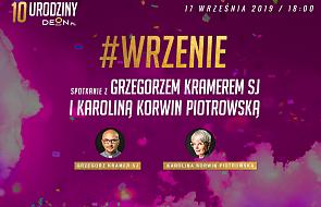 Spotkanie z Karoliną Korwin Piotrowską i Grzegorzem Kramerem SJ. Obiecujemy, że będzie #wrzenie