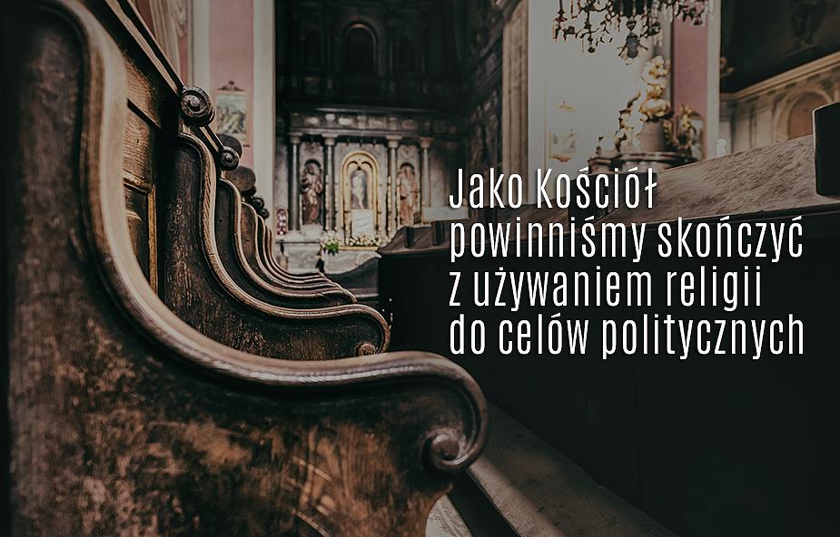 Mówimy NIE wobec nadużyć polityków i grzechów Kościoła. Apel zwykłych księży