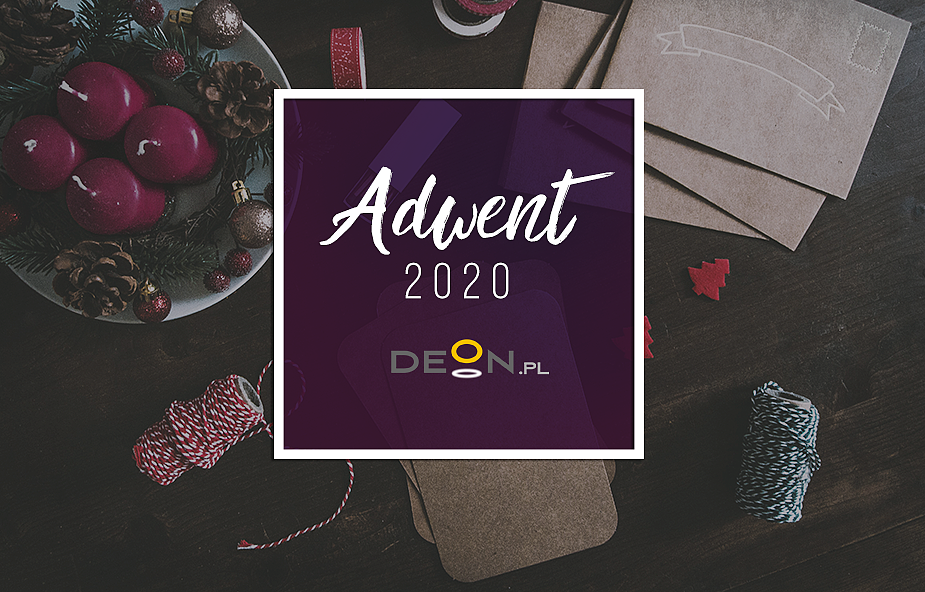 Adwent 2020 z DEON.pl. Oto nasze propozycje na ten czas