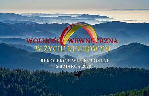 Zaproszenie na rekolekcje wielkopostne: Wolność wewnętrzna wżyciu duchowym