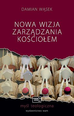 Nowa wizja zarządzania Kościołem