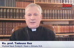 Ks. prof. Tadeusz Guz szerzy zamęt. Odpowiedź na błędne teorie