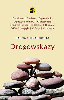 Hanna Chrzanowska. Drogowskazy