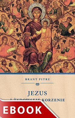 Jezus i żydowskie korzenie Maryi