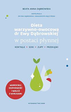 Dieta warzywno-owocowa dr Ewy Dąbrowskiej® w postaci płynnej