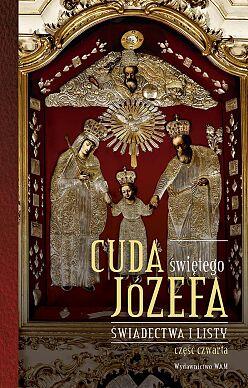 Cuda świętego Józefa - Część 4